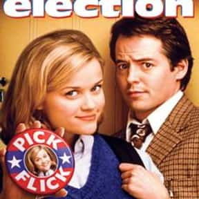 Election is listed (or ranked) 10 on the list The Best Matthew Broderick Movies