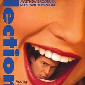 Election is listed (or ranked) 22 on the list The Funniest Movies About High School