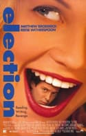 Election is listed (or ranked) 23 on the list The Funniest Comedy Movies About High School