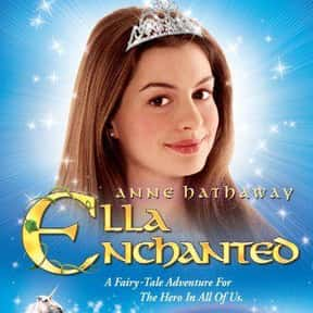 Ella Enchanted is listed (or ranked) 5 on the list The Best Cinderella Movies