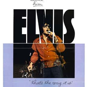 Elvis: That's the Way It I is listed (or ranked) 7 on the list The Best Elvis Presley Movies