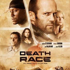 Death Race is listed (or ranked) 19 on the list The Best Car Racing Movies That Really Put The Pedal To The Metal