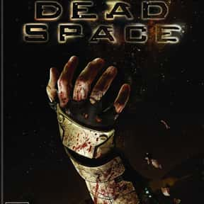 Dead Space is listed (or ranked) 10 on the list The Scariest Video Games of All Time