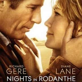 Nights in Rodanthe is listed (or ranked) 9 on the list The Best Diane Lane Movies