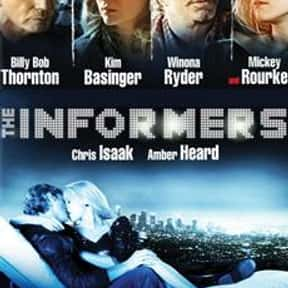 The Informers is listed (or ranked) 22 on the list The Best Mickey Rourke Movies