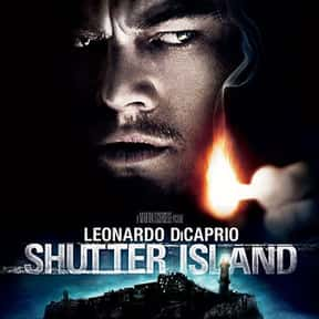 Shutter Island is listed (or ranked) 4 on the list The Best Movies About Mental Illness