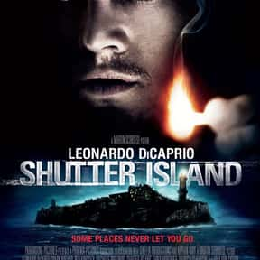 Shutter Island is listed (or ranked) 12 on the list Great Movies Set Along the Coast