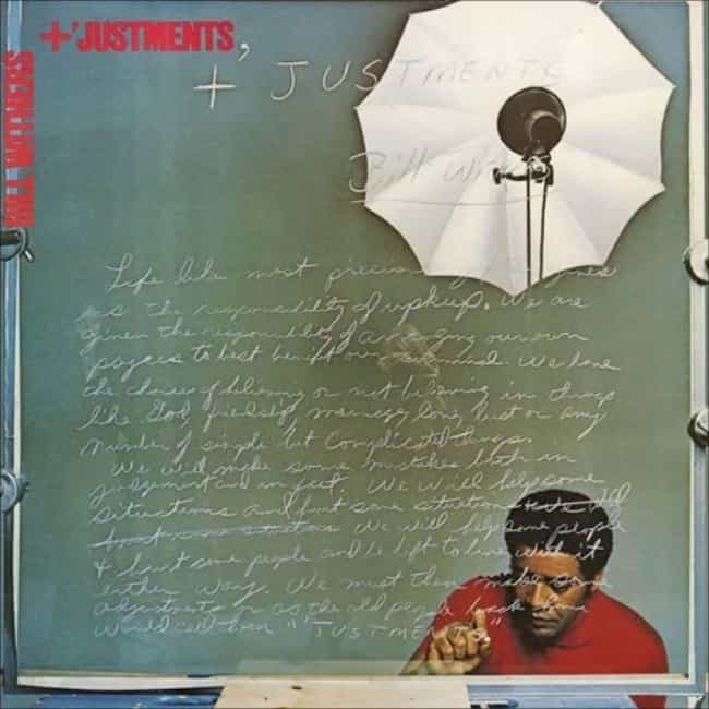 +'Justments is listed (or ranked) 3 on the list The Best Bill Withers Albums, Ranked