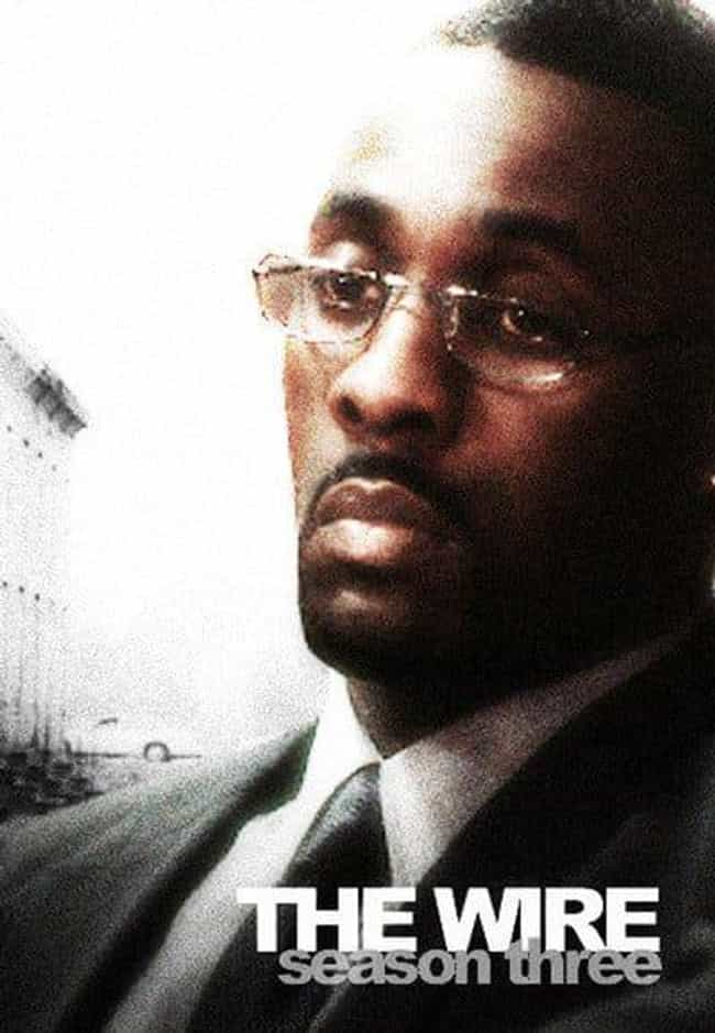 The Wire - Season 3 is listed (or ranked) 2 on the list The Best Seasons of 'The Wire'