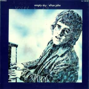 Empty Sky is listed (or ranked) 16 on the list The Best Elton John Albums of All Time