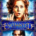 Enchanted is listed (or ranked) 25 on the list The Best Kids Movies, 2000-2009