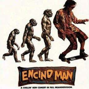 Encino Man is listed (or ranked) 17 on the list The Best Caveman Movies