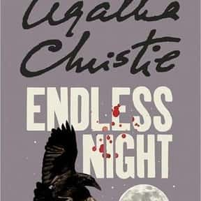 Endless Night is listed (or ranked) 18 on the list The Best Agatha Christie Books of All Time