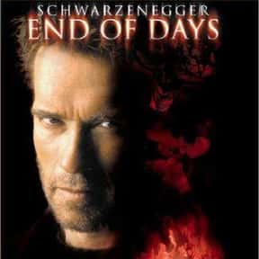 End of Days is listed (or ranked) 8 on the list The 100+ Best Action Movies for Horror Fans