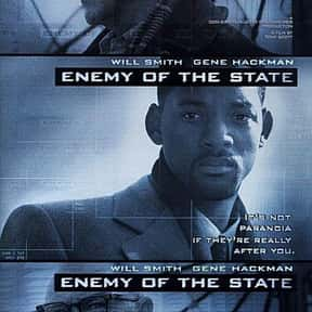 Enemy of the State is listed (or ranked) 2 on the list The Best Movies About Surveillance and Hidden Cameras