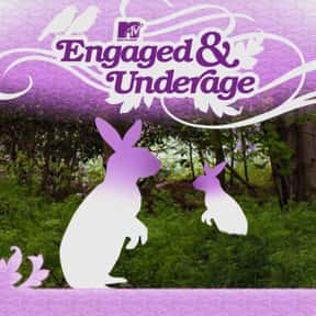 Engaged and Underage is listed (or ranked) 20 on the list The Best Wedding Shows in TV History