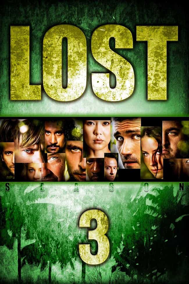 Lost - Season 3 is listed (or ranked) 3 on the list The Best Seasons of 'Lost'