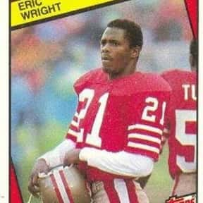Eric Wright is listed (or ranked) 3 on the list The Best San Francisco 49ers Cornerbacks Of All Time