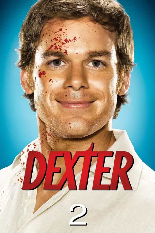 Dexter - Season 2 is listed (or ranked) 3 on the list The Best Seasons of 'Dexter'