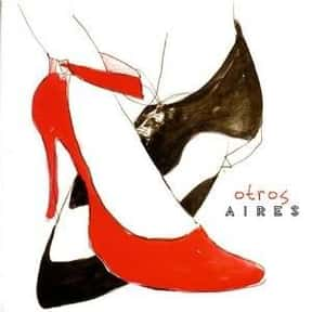 Otros Aires is listed (or ranked) 6 on the list The Best Tango Artists