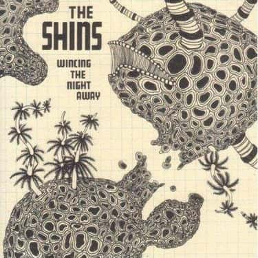 Wincing the Night Away is listed (or ranked) 1 on the list The Best The Shins Albums, Ranked