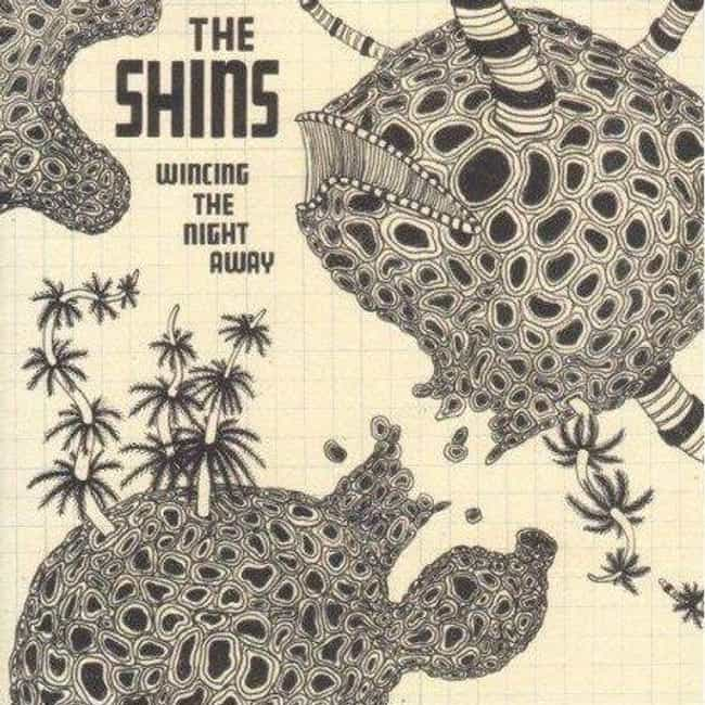Wincing the Night Away is listed (or ranked) 4 on the list The Best The Shins Albums, Ranked