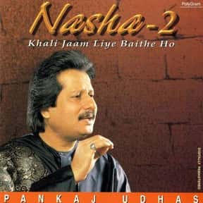 Hits Of Pankaj Udhas, Volume 2 is listed (or ranked) 6 on the list The Best Pankaj Udhas Albums of All Time