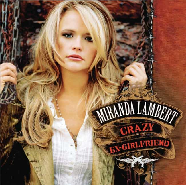 Crazy Ex-Girlfriend is listed (or ranked) 4 on the list The Best Miranda Lambert Albums, Ranked