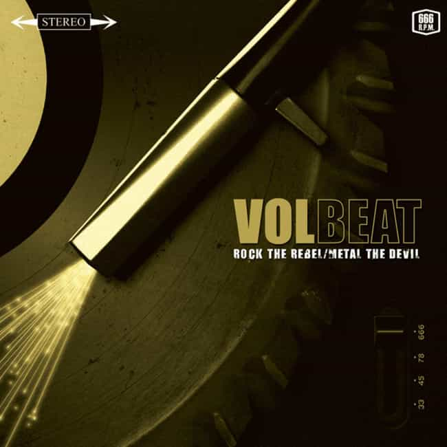 Rock the Rebel/Metal the Devil is listed (or ranked) 3 on the list The Best Volbeat Albums of All Time