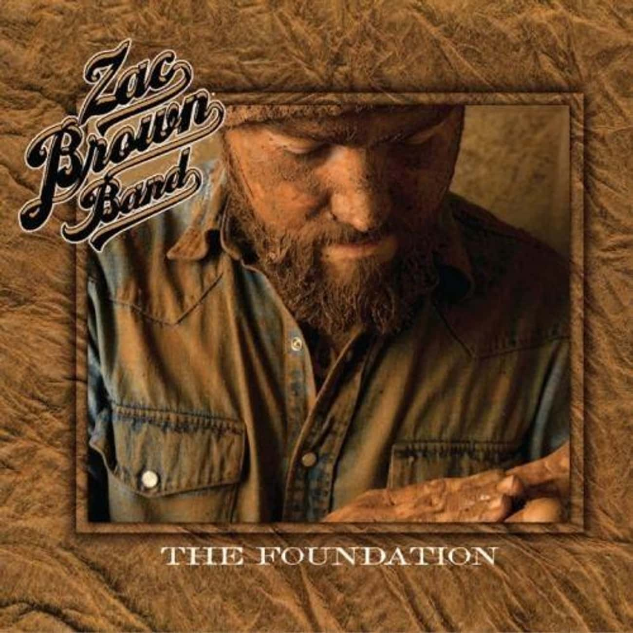 The Foundation is listed (or ranked) 2 on the list The Best Zac Brown Band Albums, Ranked