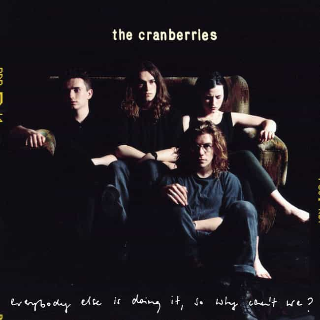 Everybody Else Is Doing It, So... is listed (or ranked) 2 on the list The Best Cranberries Albums of All Time