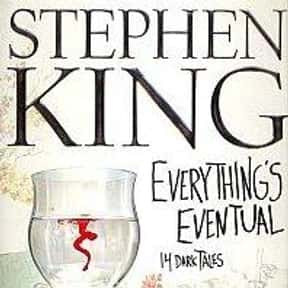 Everything's Eventual: 14 Dark is listed (or ranked) 23 on the list The Best Stephen King Audiobooks