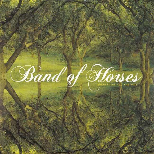 Everything All the Time is listed (or ranked) 3 on the list The Best Band of Horses Albums, Ranked