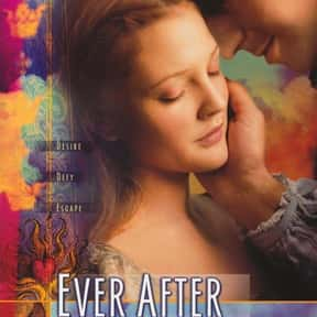 Ever After is listed (or ranked) 24 on the list The Best Chick Flicks From The '90s