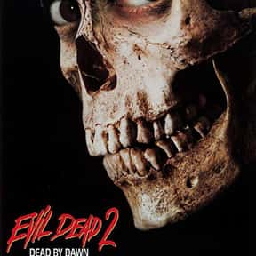 Evil Dead II is listed (or ranked) 13 on the list The Best Horror Movies Set in the Woods
