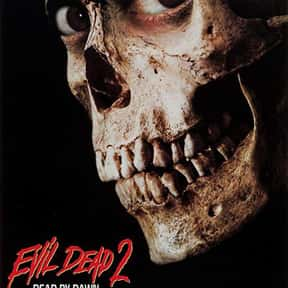 Evil Dead II is listed (or ranked) 3 on the list The Best B Movies of All Time