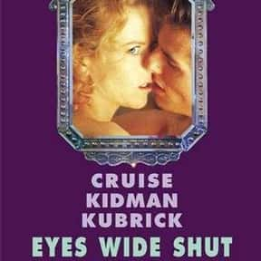 Eyes Wide Shut is listed (or ranked) 8 on the list The Best Nicole Kidman Movies