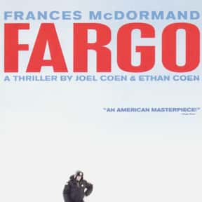 Fargo is listed (or ranked) 10 on the list The Best Thriller Movies with a Kidnapping