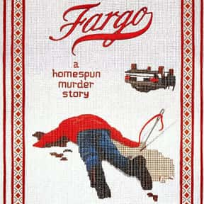 Fargo is listed (or ranked) 20 on the list The Greatest Crime Movies Ever Made