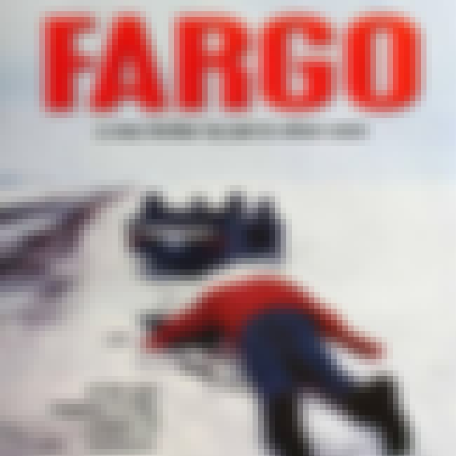 Fargo is listed (or ranked) 2 on the list 12 Films Featuring Local and Unknown Actors