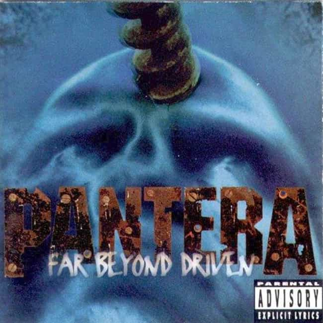 Far Beyond Driven is listed (or ranked) 3 on the list The Best Pantera Albums of All Time