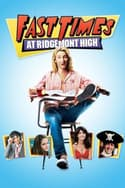 Fast Times at Ridgemont High is listed (or ranked) 12 on the list The Funniest Comedy Movies About High School