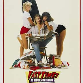 Fast Times at Ridgemont High is listed (or ranked) 6 on the list The Greatest Teen Movies of the 1980s