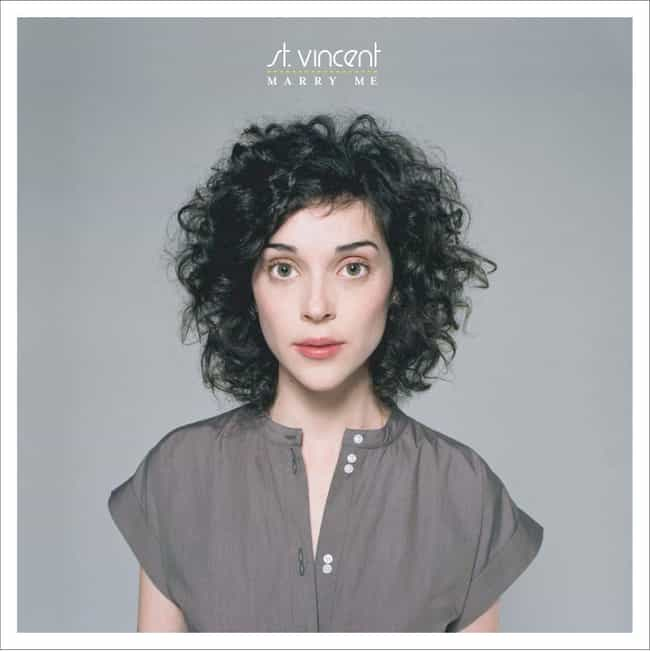 Marry Me is listed (or ranked) 4 on the list The Best St. Vincent Albums, Ranked