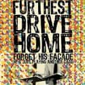 Furthest Drive Home is listed (or ranked) 36 on the list List of Famous Bands from Surrey
