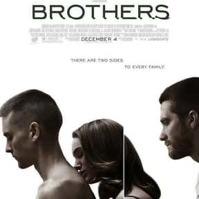 Brothers is listed (or ranked) 9 on the list The Best Movies About PTSD