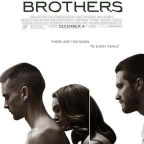 Brothers is listed (or ranked) 21 on the list The Best Movies About Sibling Relationships