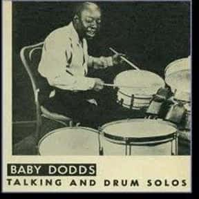 "Warren ""Baby"" Dodds is listed (or ranked) 20 on the list Famous Jazz Drummers"