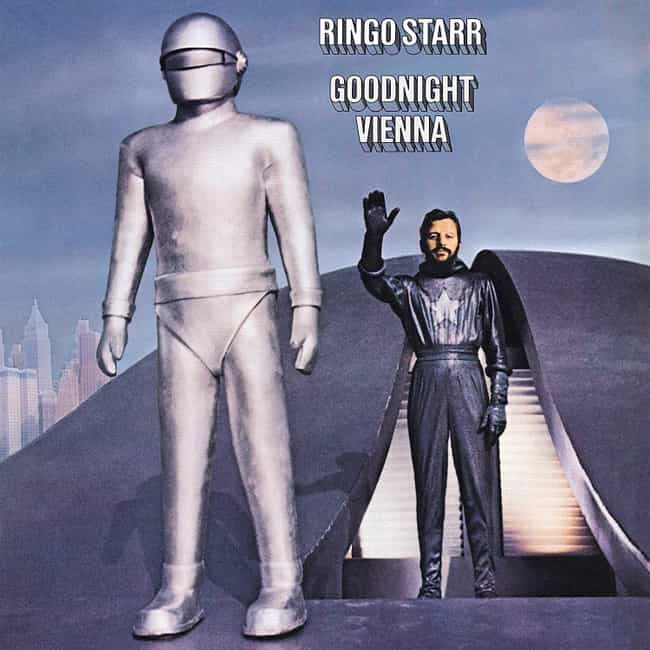 Goodnight Vienna is listed (or ranked) 2 on the list The Best Ringo Starr Albums of All-Time
