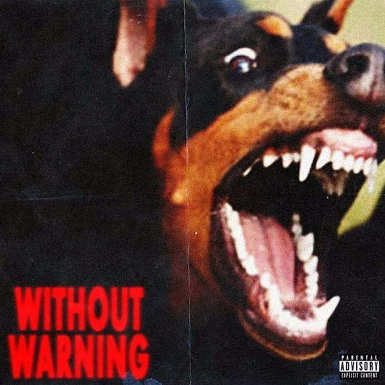 Without Warning (w/ Offset and is listed (or ranked) 2 on the list The Best 21 Savage Albums, Ranked